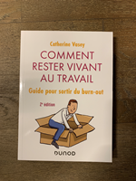 Livre « Comment rester vivant au Travail » 2ème édition